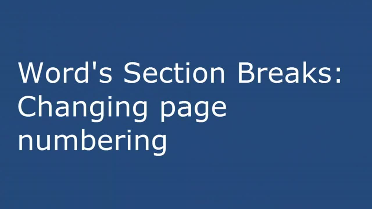 Word's Section Breaks: Changing page numbering