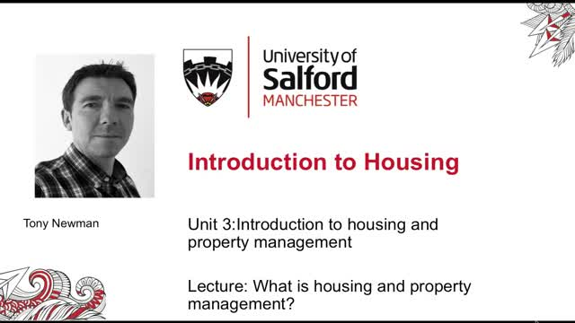 Unit 3, Lecture 1 Introducing housing and property management