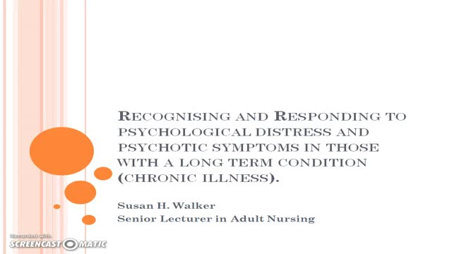 Recognising and responding to psychological distress and psychosis in the patient with a long term condition