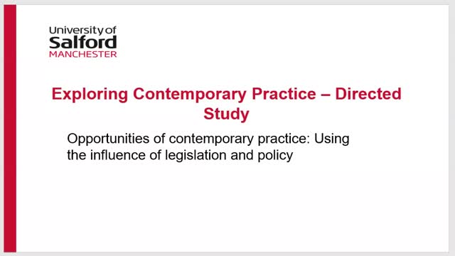 Exploring Contemporary Practice - Legislation and Policy