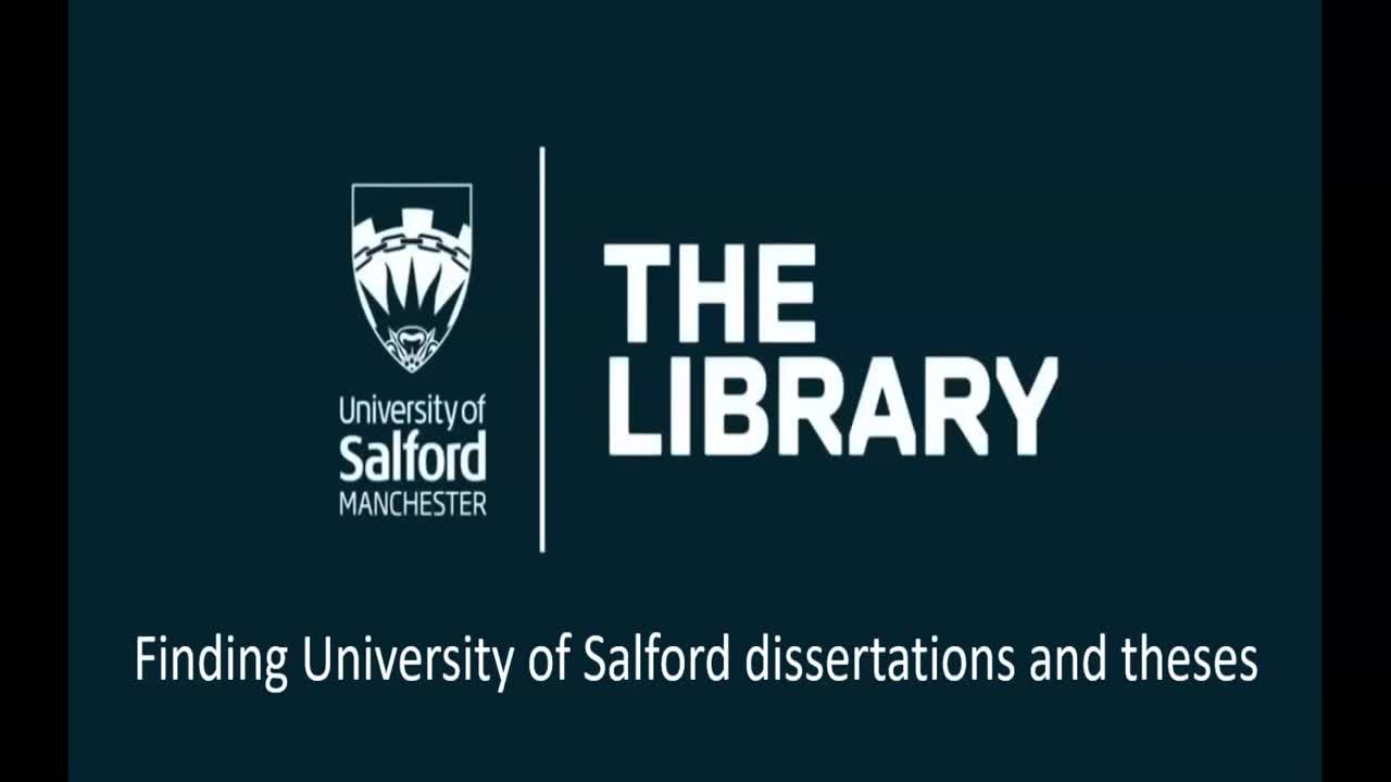 Finding University of Salford dissertations and theses