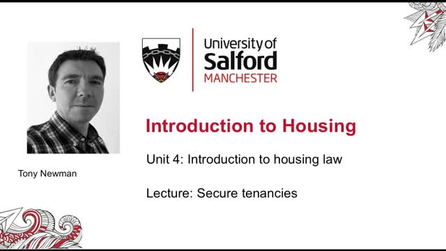 Unit 4 Lecture: Introducing secure tenancies