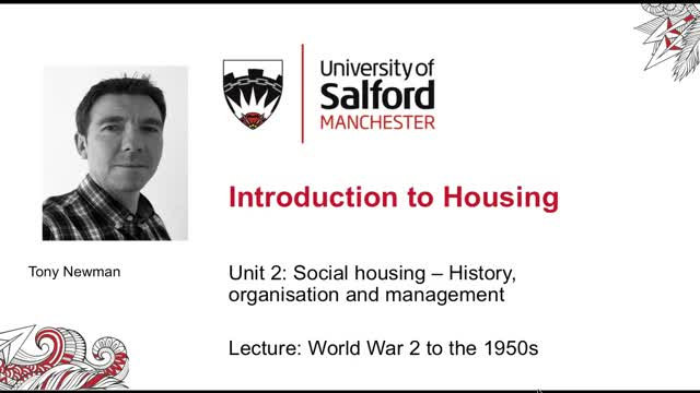 Unit 2, Lecture 2: Social Housing - WW2 to the 1950s