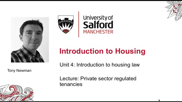 Unit 4 Lecture: Private sector regulated tenancies
