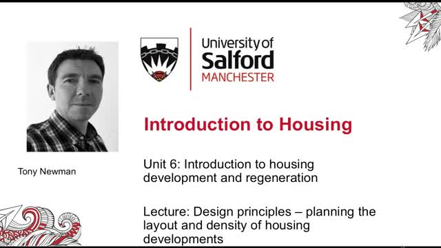 Unit 6, Lecture 9: Design principles planning layout and density of housing